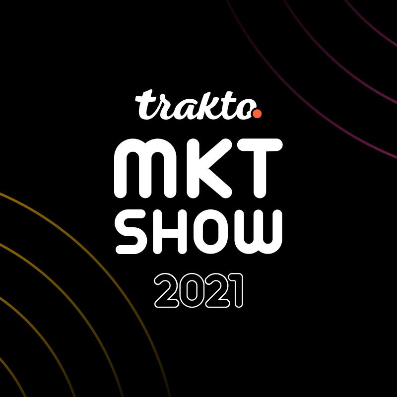 TRAKTO MARKETING SHOW 2021